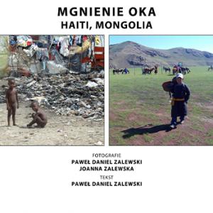 Mgnienie Oka: Haiti, Mongolia